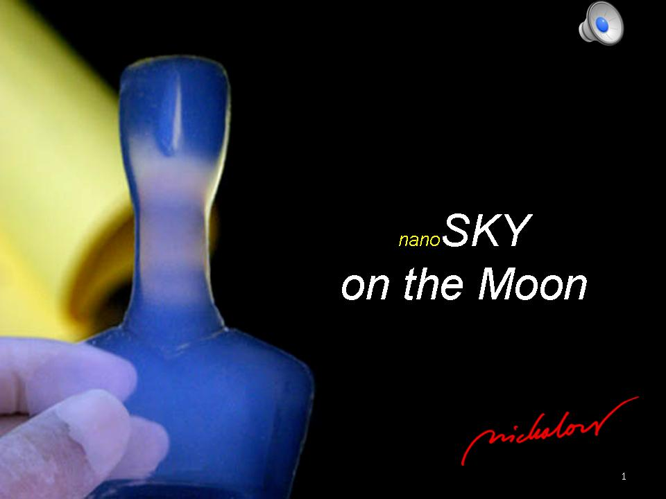 nanoSKY on the Moon - Dr. Ioannis Michaloudis - nano-sculpture - Slide1